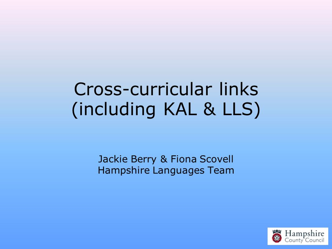 Cross-curricular links (including KAL & LLS)