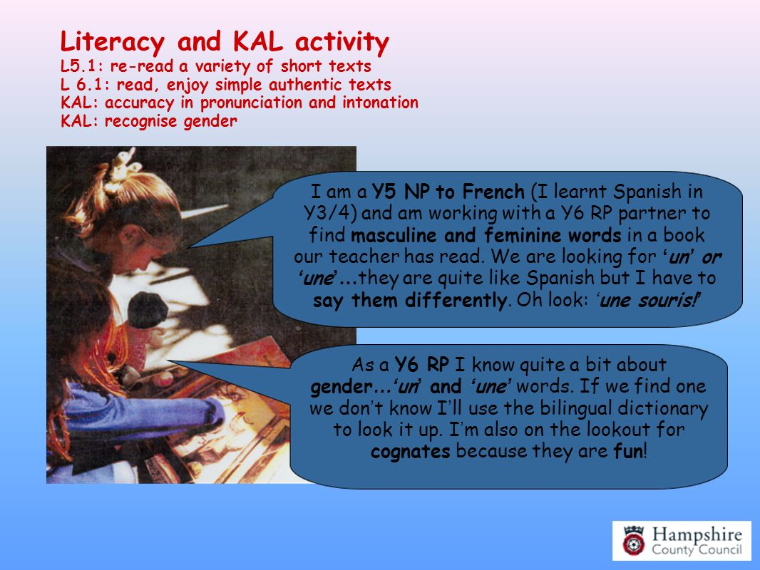 Literacy and KAL activity L5. 1: re-read a variety of short texts L 6
