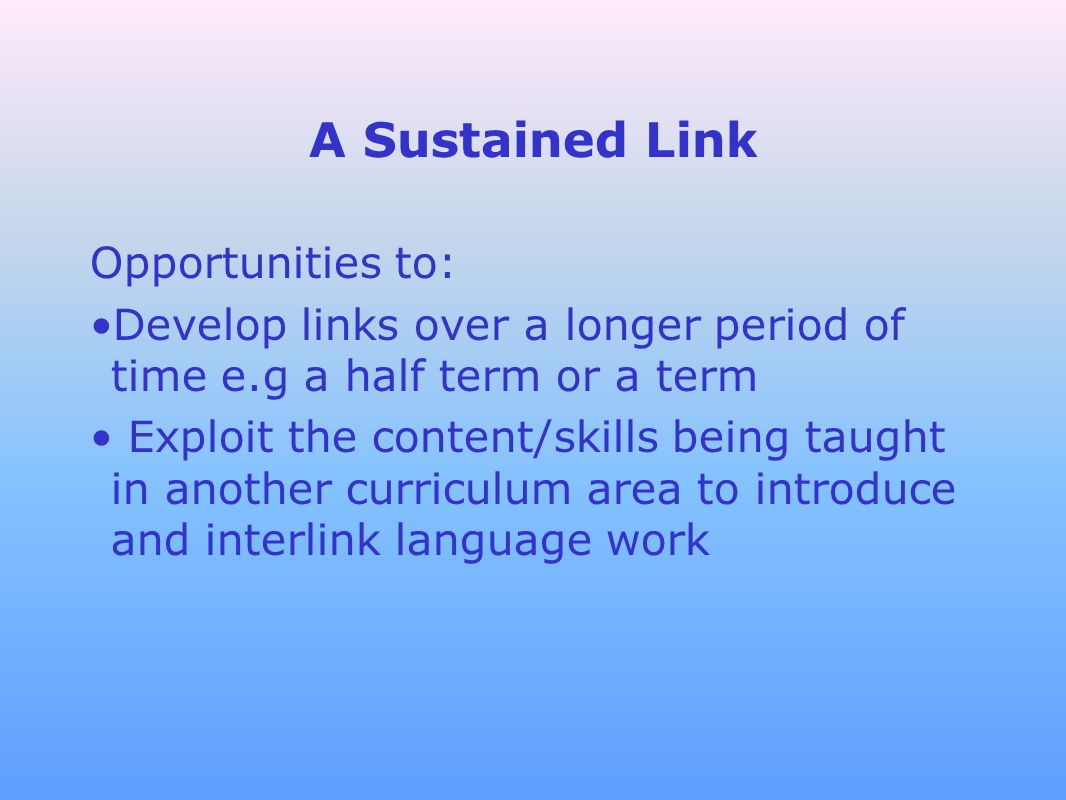 A Sustained Link Opportunities to: