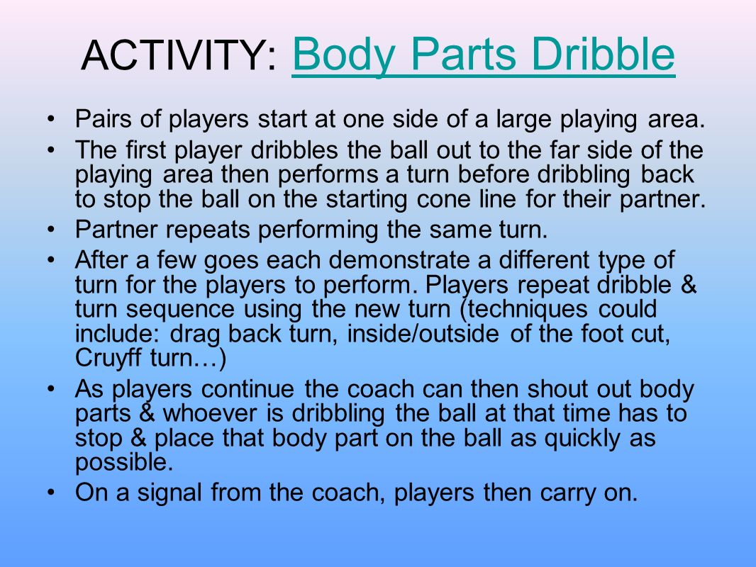 ACTIVITY: Body Parts Dribble