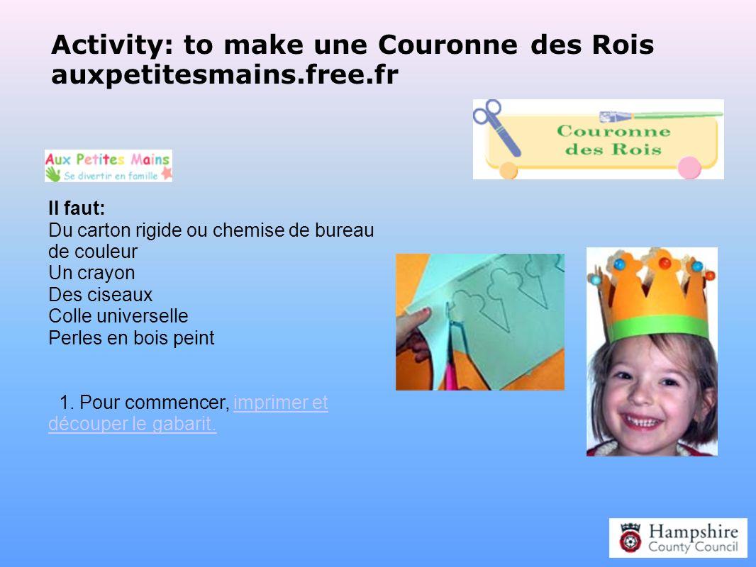 Activity: to make une Couronne des Rois auxpetitesmains.free.fr