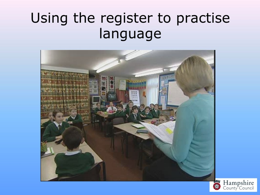 Using the register to practise language