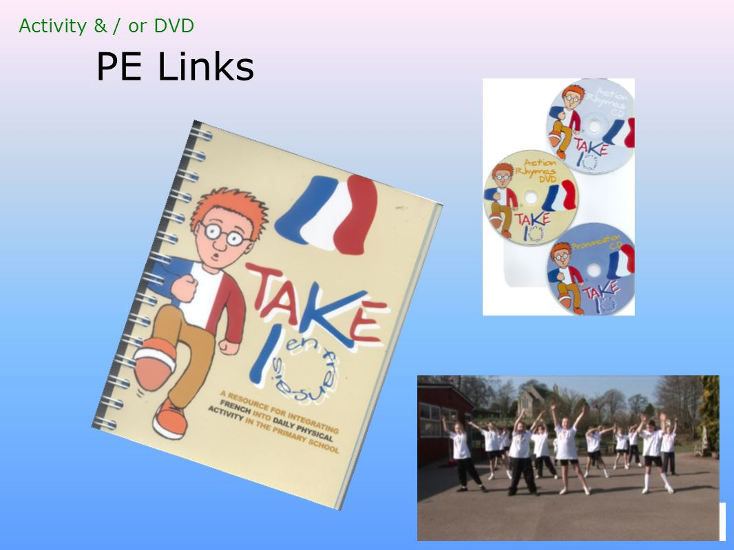 PE Links Activity & / or DVD