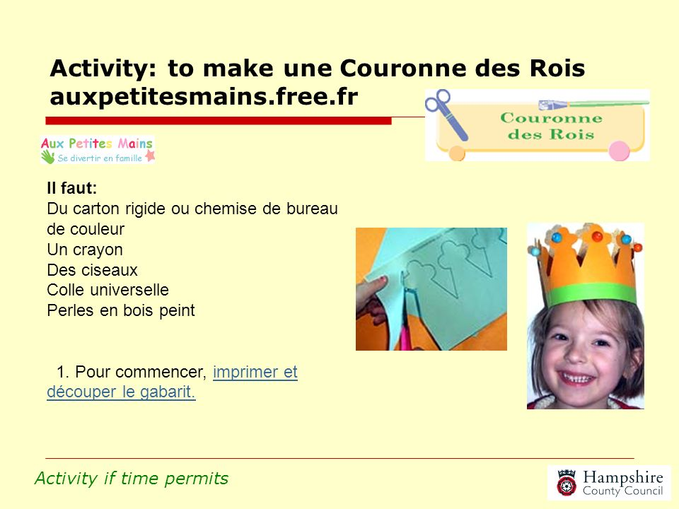 Activity: to make une Couronne des Rois auxpetitesmains.free.fr