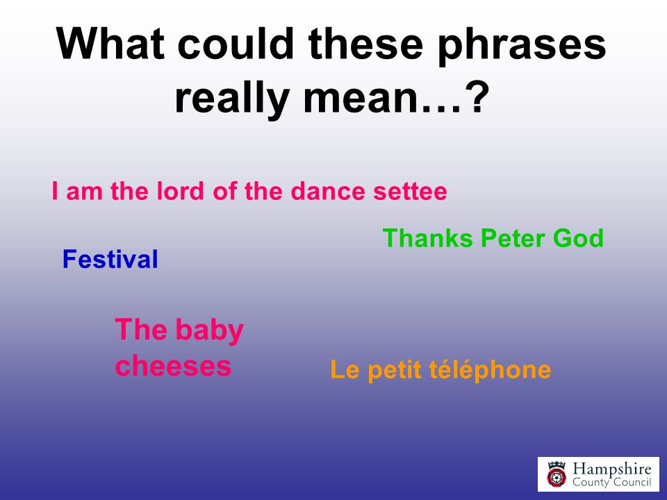 What could these phrases really mean…