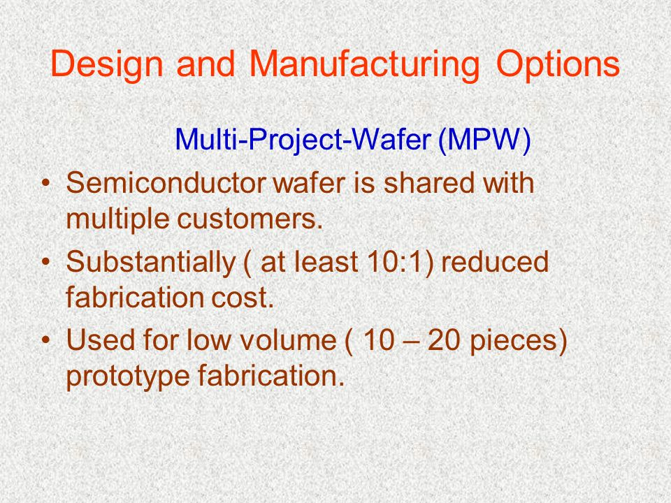 Design and Manufacturing Options