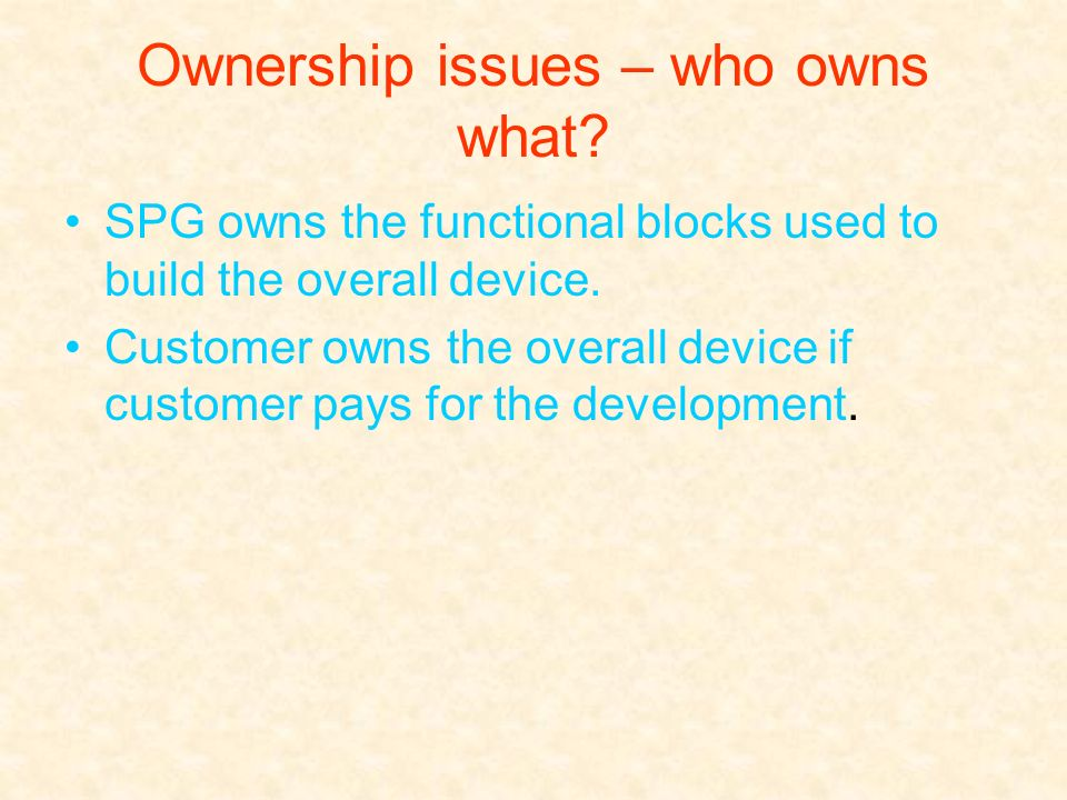 Ownership issues – who owns what
