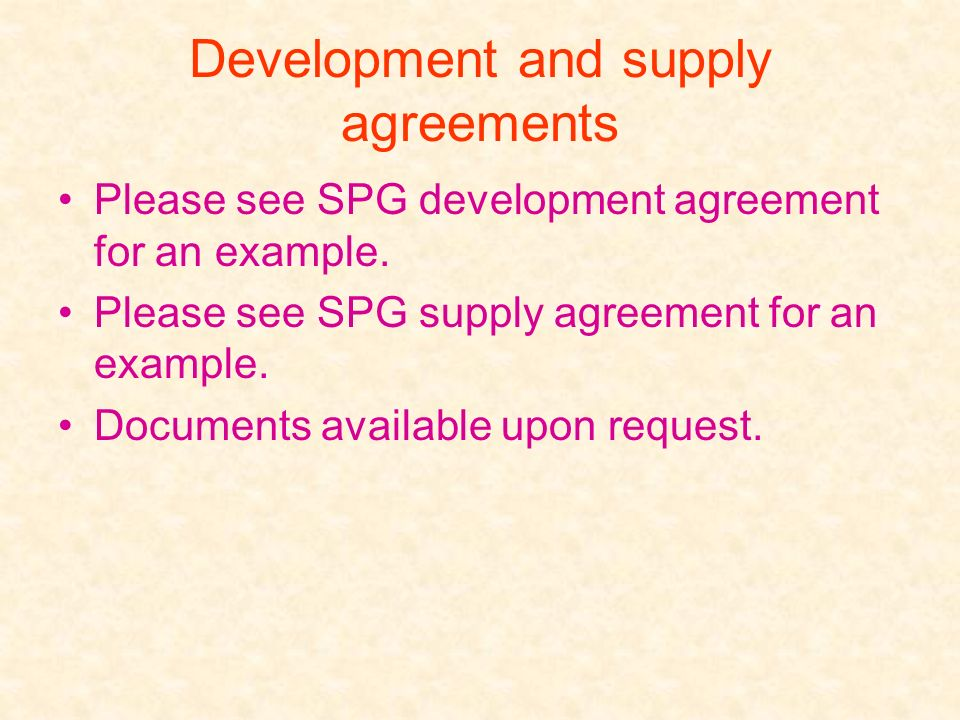 Development and supply agreements
