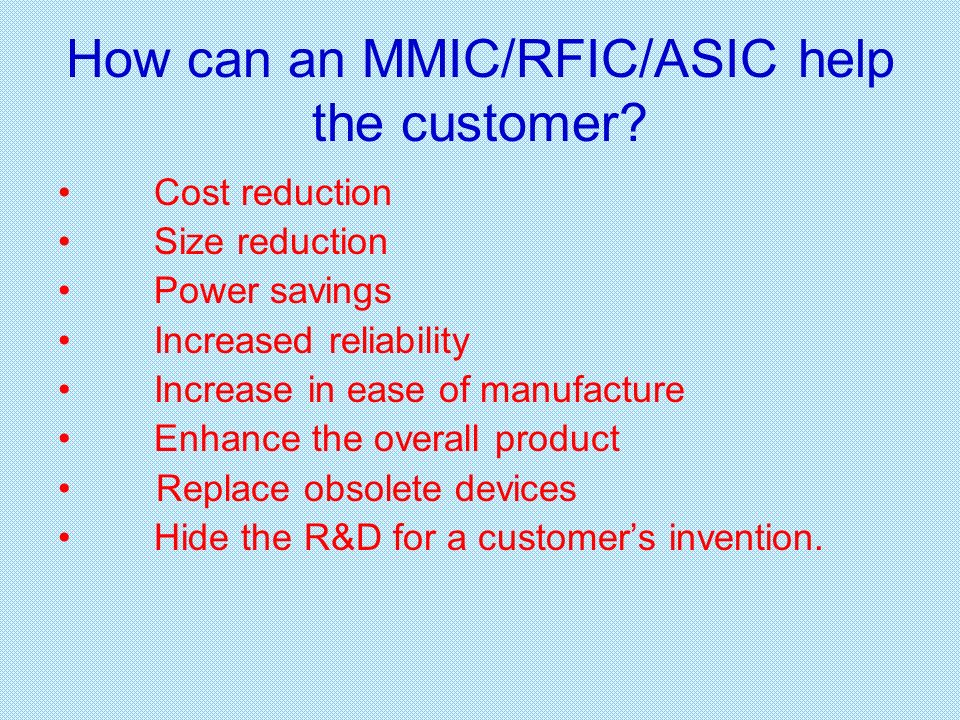 How can an MMIC/RFIC/ASIC help the customer