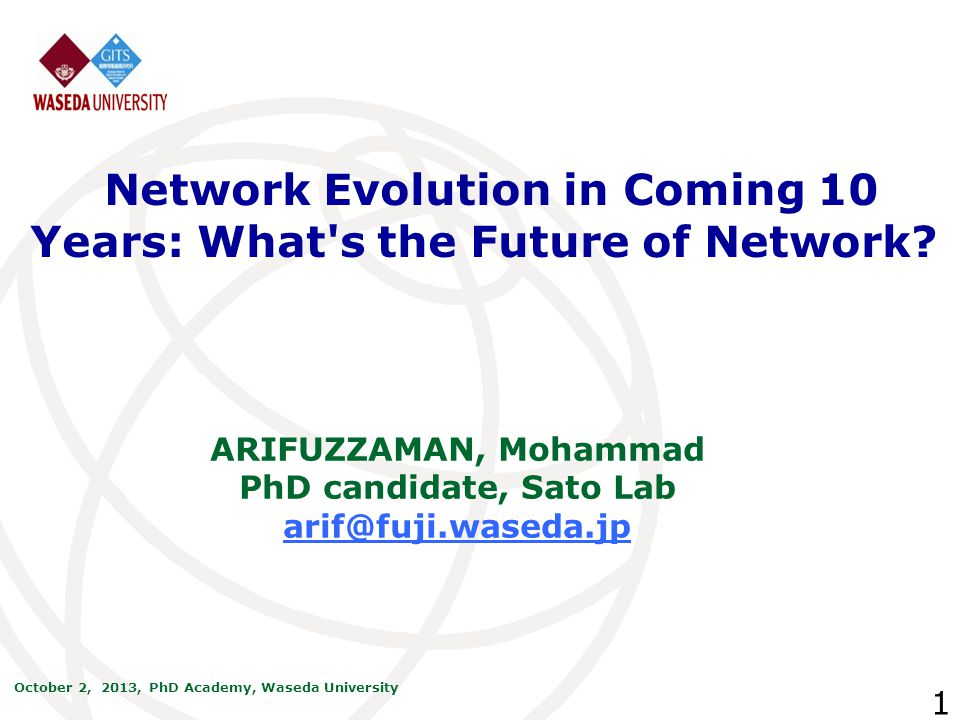 Network Evolution in Coming 10 Years: What s the Future of Network
