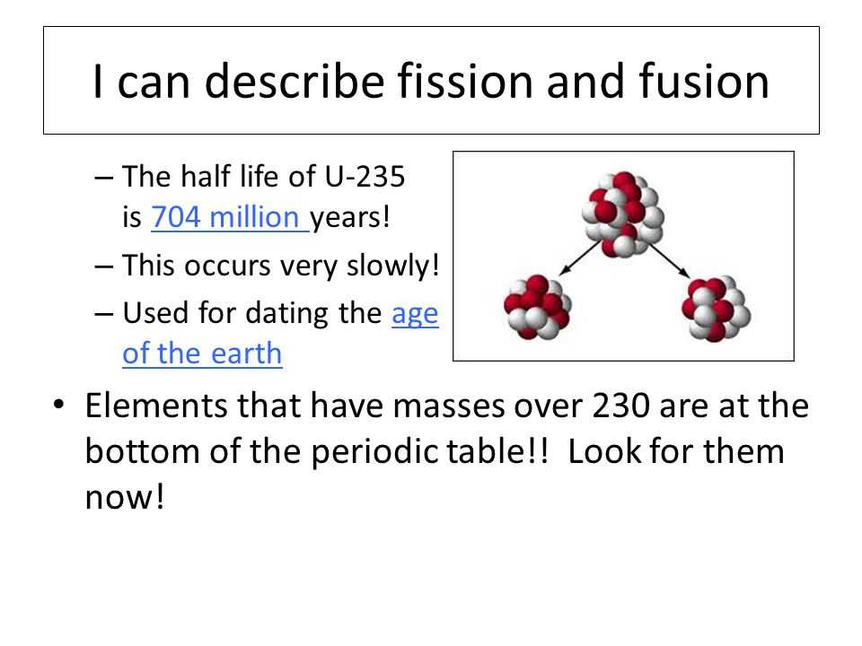 I can describe fission and fusion
