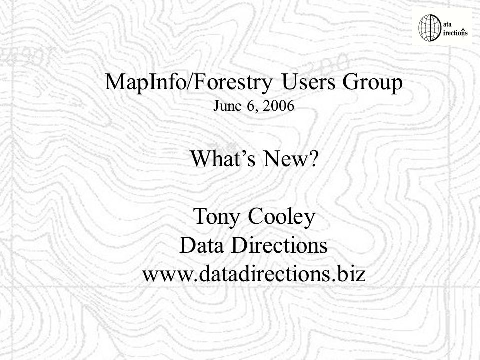 MapInfo/Forestry Users Group