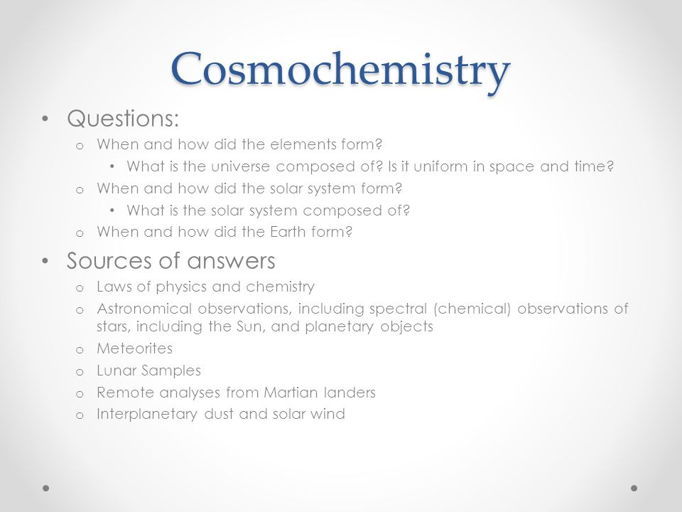 Cosmochemistry i lecture ppt video online download cosmochemistry questions sources of answers urtaz Images