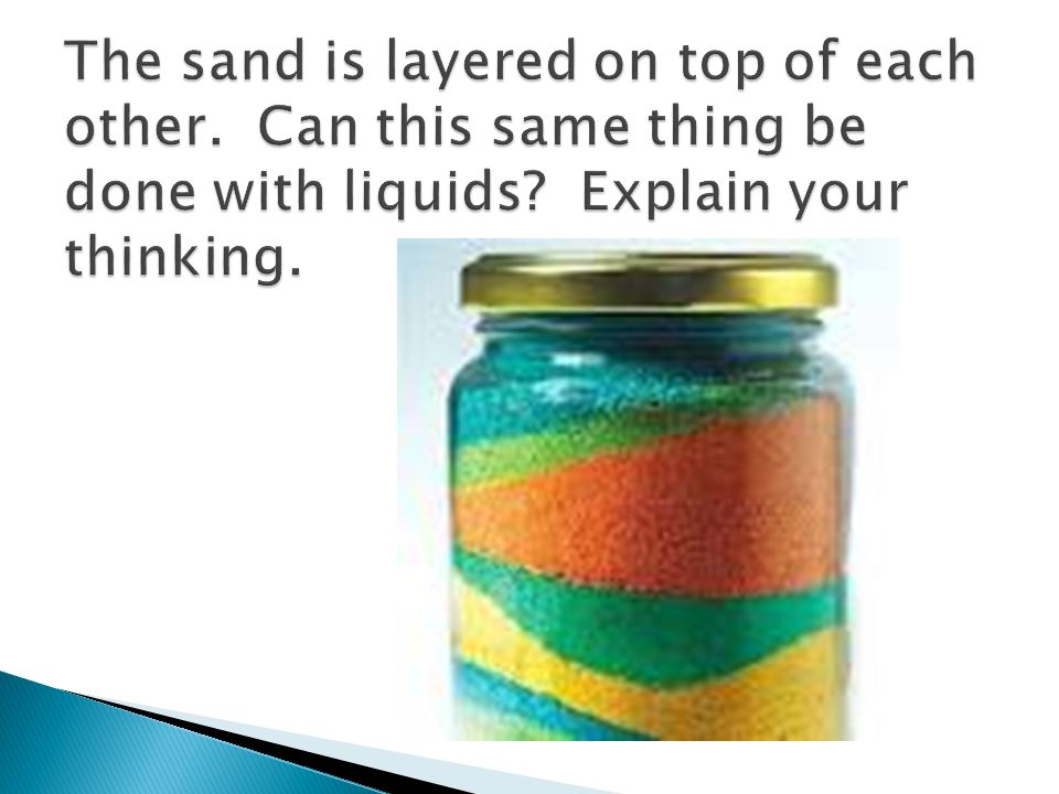 The sand is layered on top of each other
