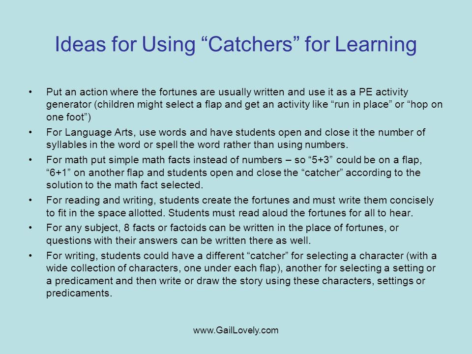 Ideas for Using Catchers for Learning