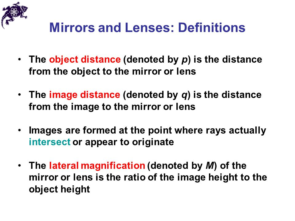 Mirrors and Lenses: Definitions