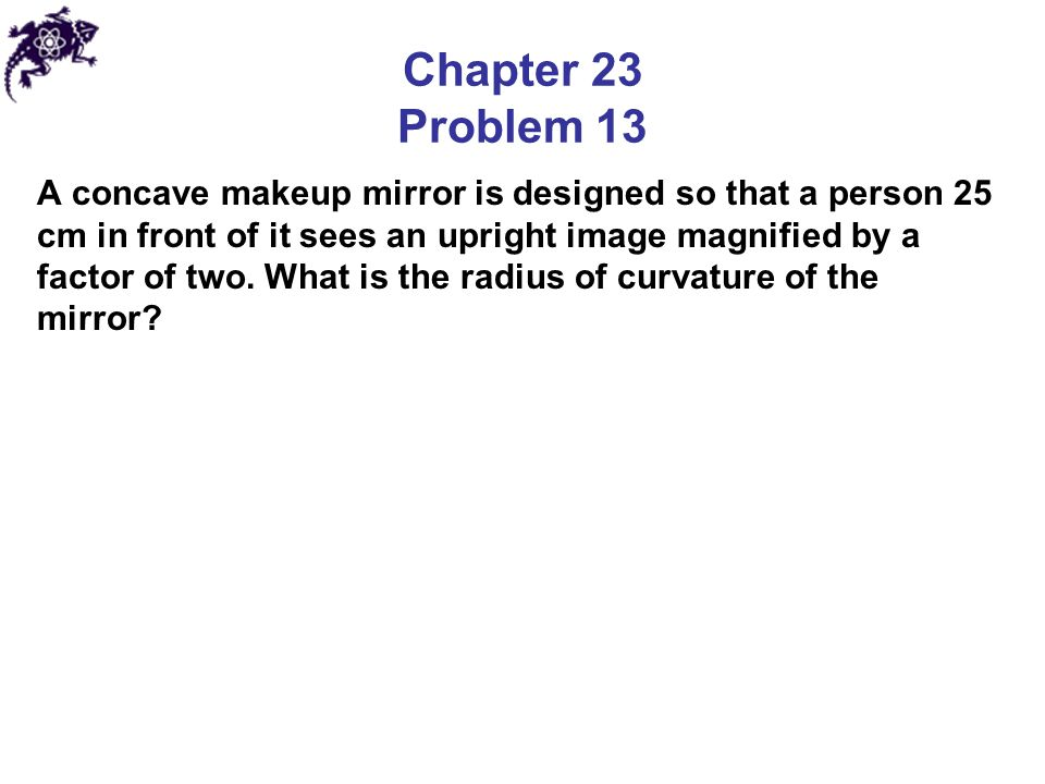 Chapter 23 Problem 13