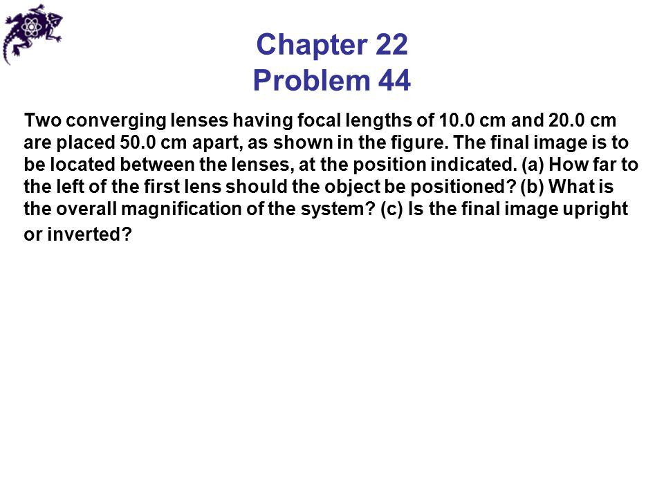 Chapter 22 Problem 44