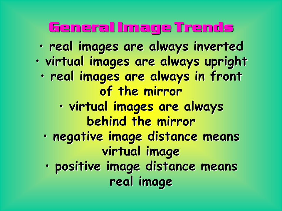 General Image Trends real images are always inverted