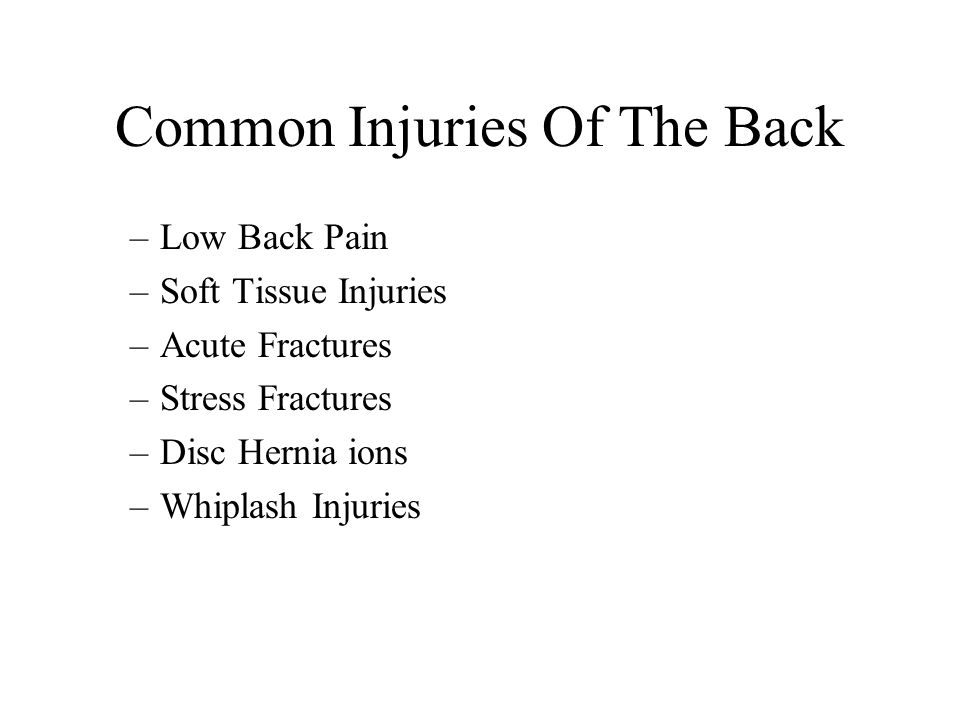Common Injuries Of The Back