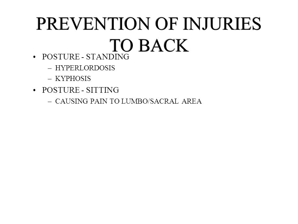 PREVENTION OF INJURIES TO BACK