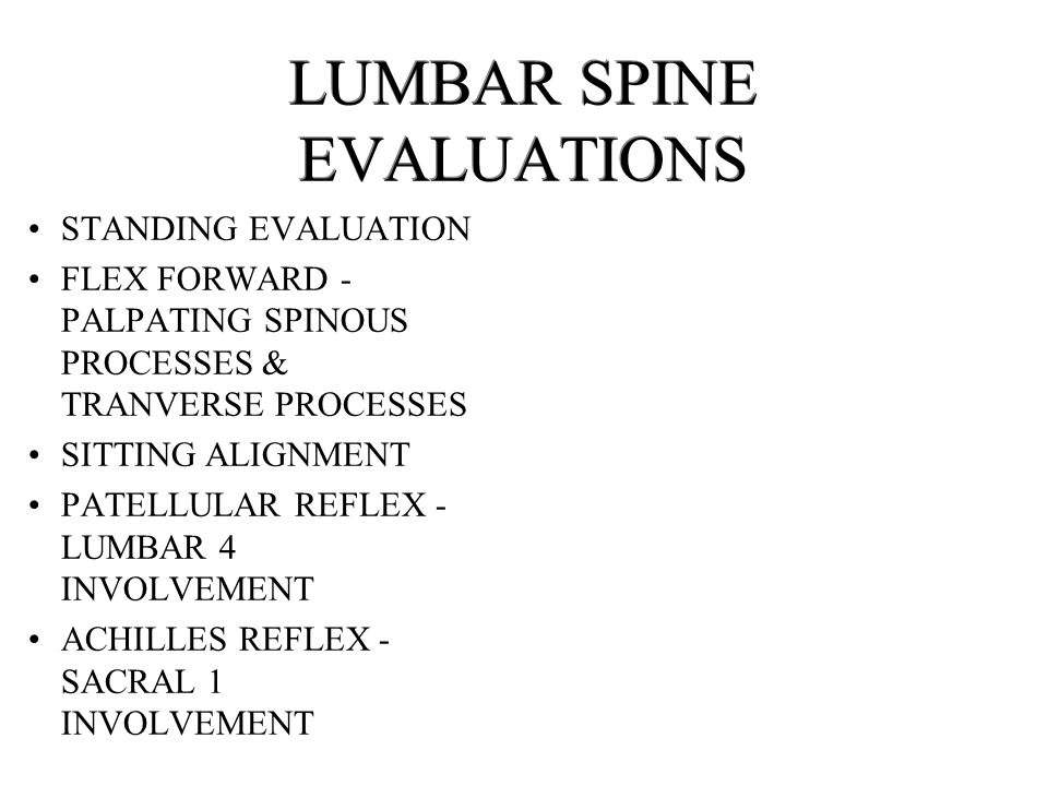 LUMBAR SPINE EVALUATIONS