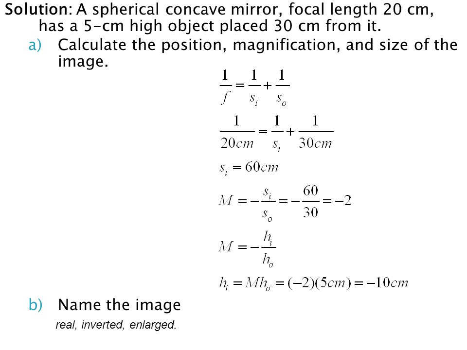 Calculate the position, magnification, and size of the image.