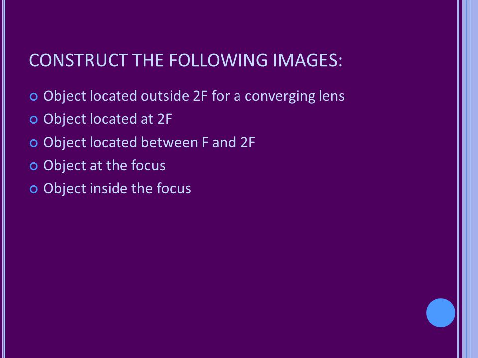 CONSTRUCT THE FOLLOWING IMAGES: