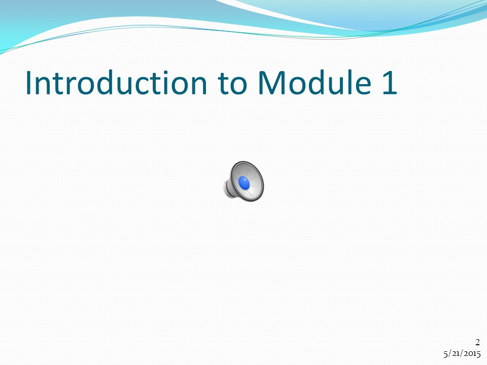 Introduction to Module 1