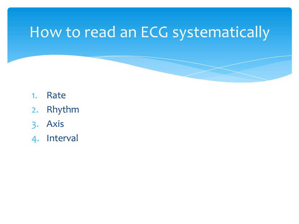 How to read an ECG systematically