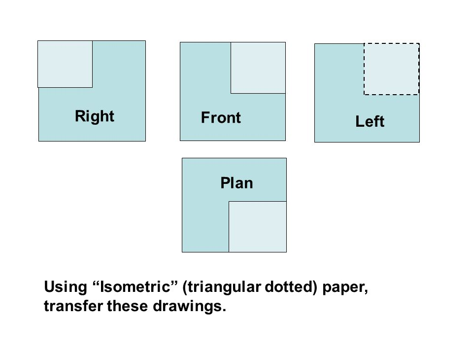 Plan Elevation And Isometric View : From isometric drawings to plans and elevations ppt