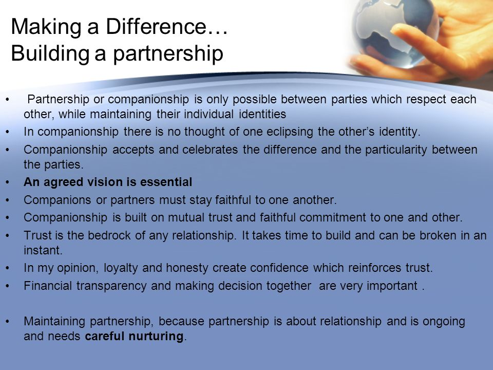 Making a Difference… Building a partnership