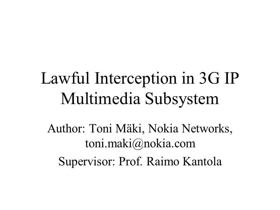 Lawful Interception in 3G IP Multimedia Subsystem