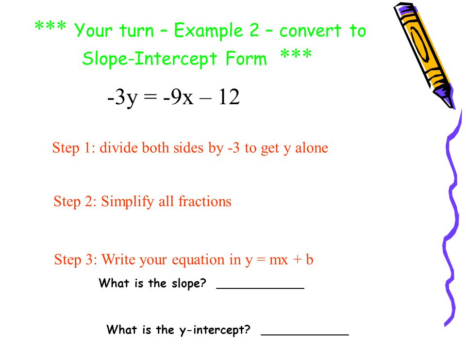 how to turn slope intercept into standard form