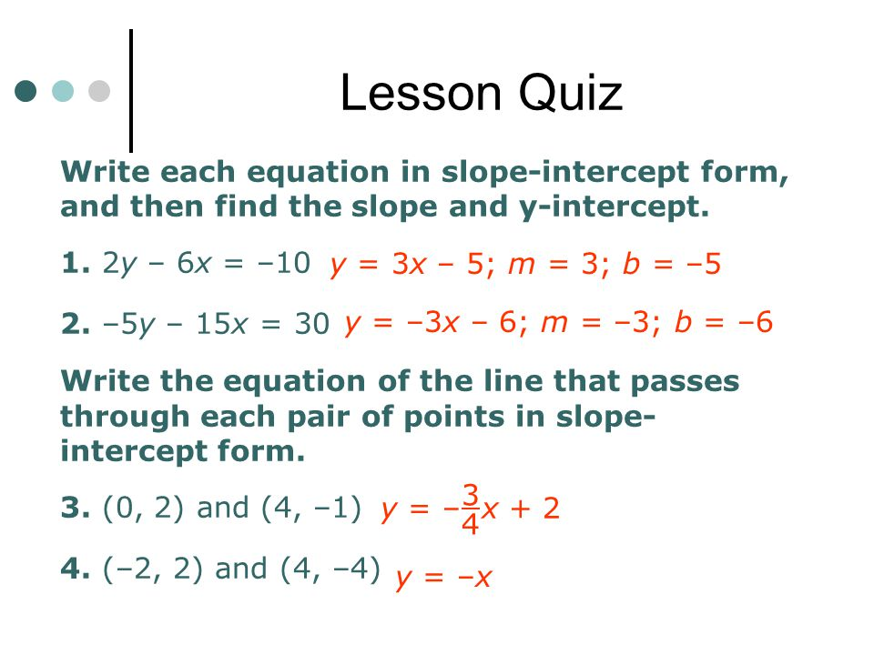 Pre class warm up find the slope of the line that passes through lesson quiz write each equation in slope intercept form and then find the slope ccuart Images