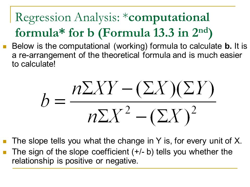 Regression Analysis:. computational formula. for b (Formula 13