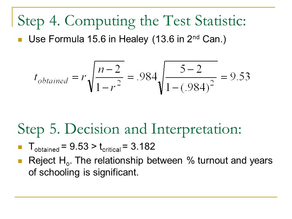 Step 4. Computing the Test Statistic: