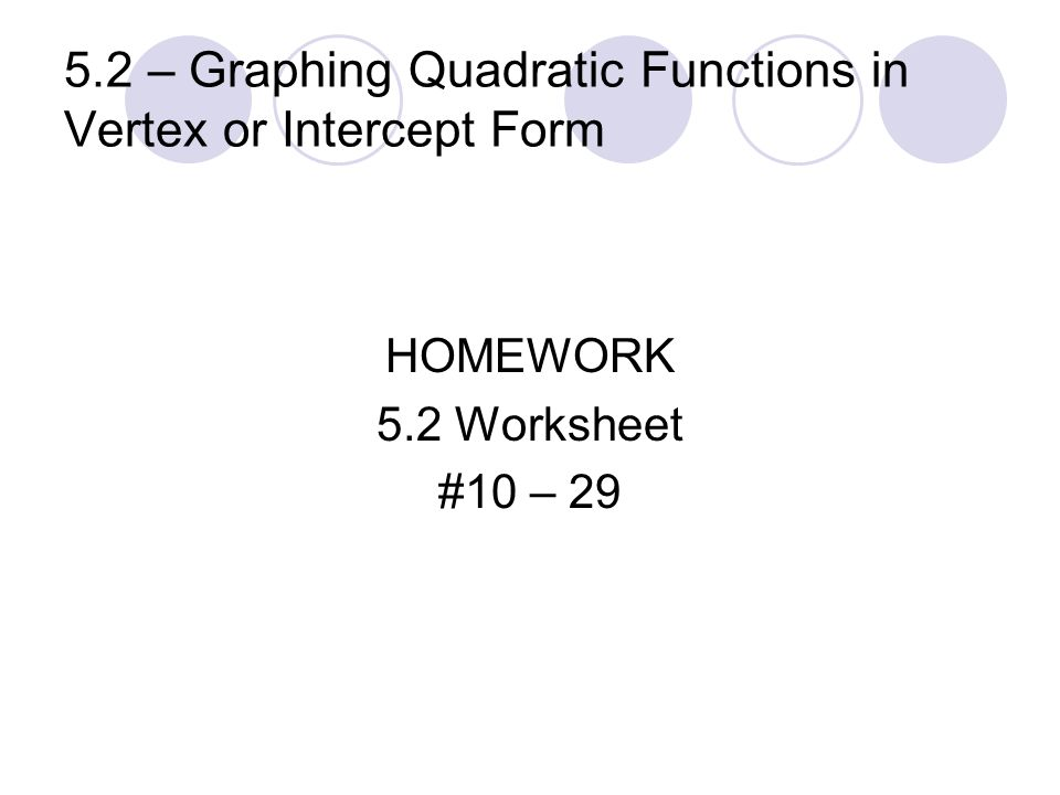 Chapter 5 Quadratic Functions and Factoring ppt video online – Graphing Quadratic Functions Worksheet