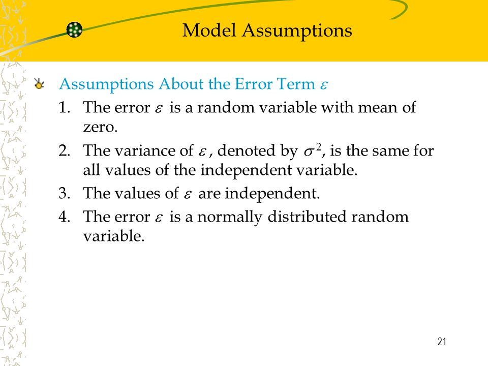 Model Assumptions Assumptions About the Error Term 