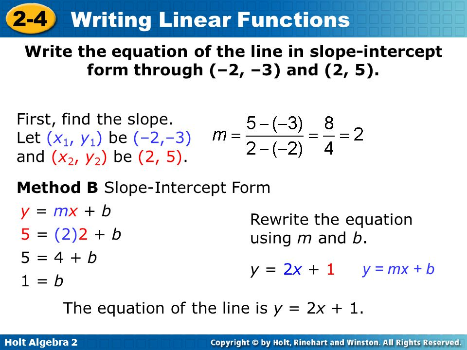 write the equation in slope intercept form Improve your math knowledge with free questions in slope-intercept form: write an equation and thousands of other math skills.