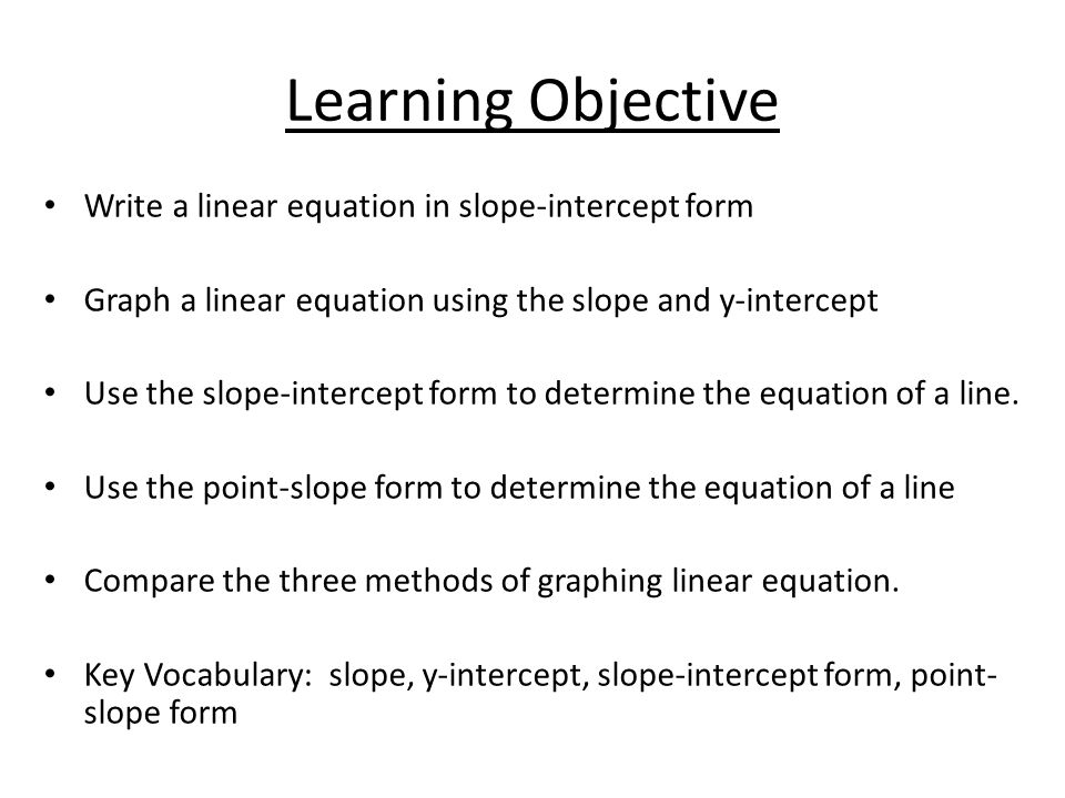 writing equations in slope intercept form powerpoint Find the slope and y-intercept of each equation  what is the point-slope form   lines and perpendicular lines property of their slopes write equations for.