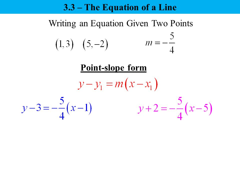 Three Forms of an Equation of a Line - ppt video online download