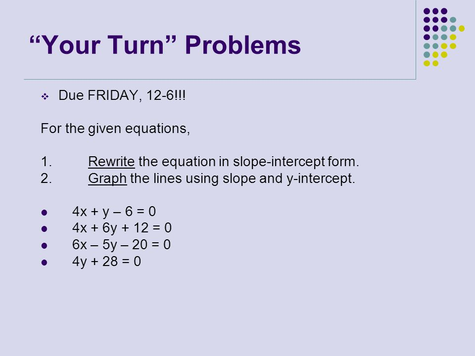 Writing linear equations in slope-intercept form - ppt video ...
