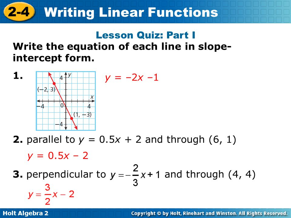 Linear functions write an equation for a parallel or perpendicular line