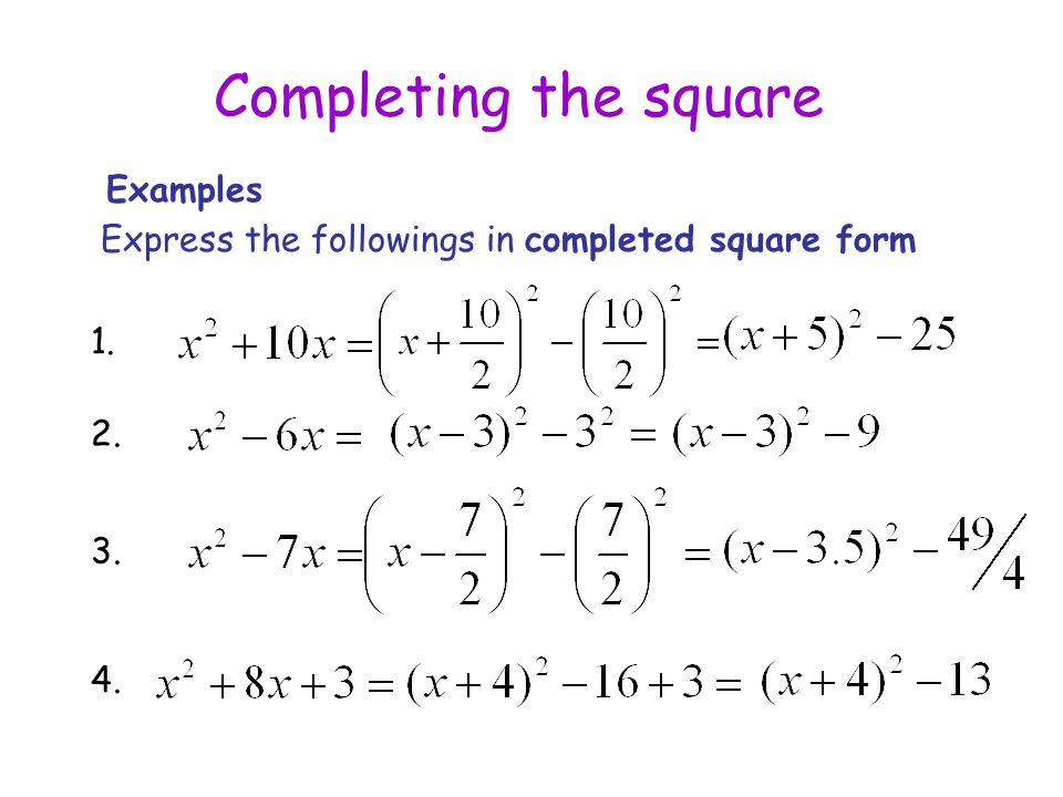 Completing The Square Expressing A Quadratic Function In The Form