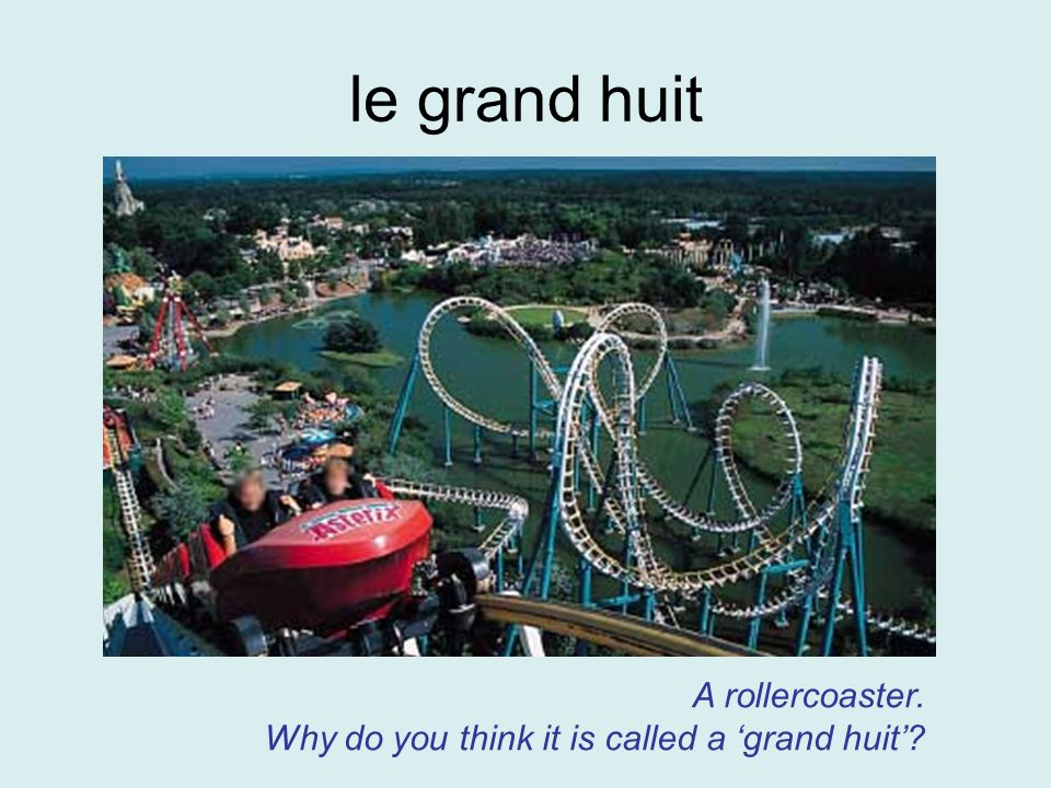 le grand huit A rollercoaster.