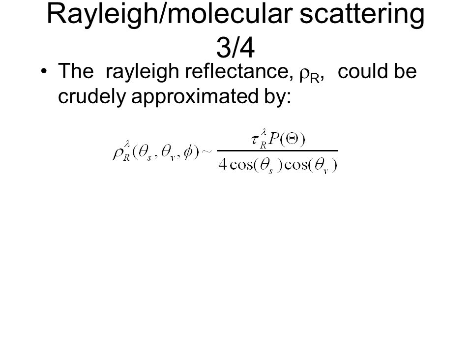 Rayleigh/molecular scattering 3/4