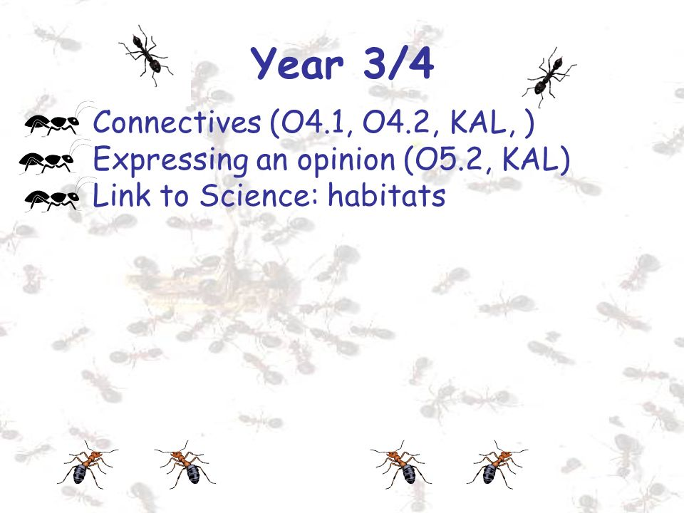 Year 3/4 Connectives (O4.1, O4.2, KAL, )
