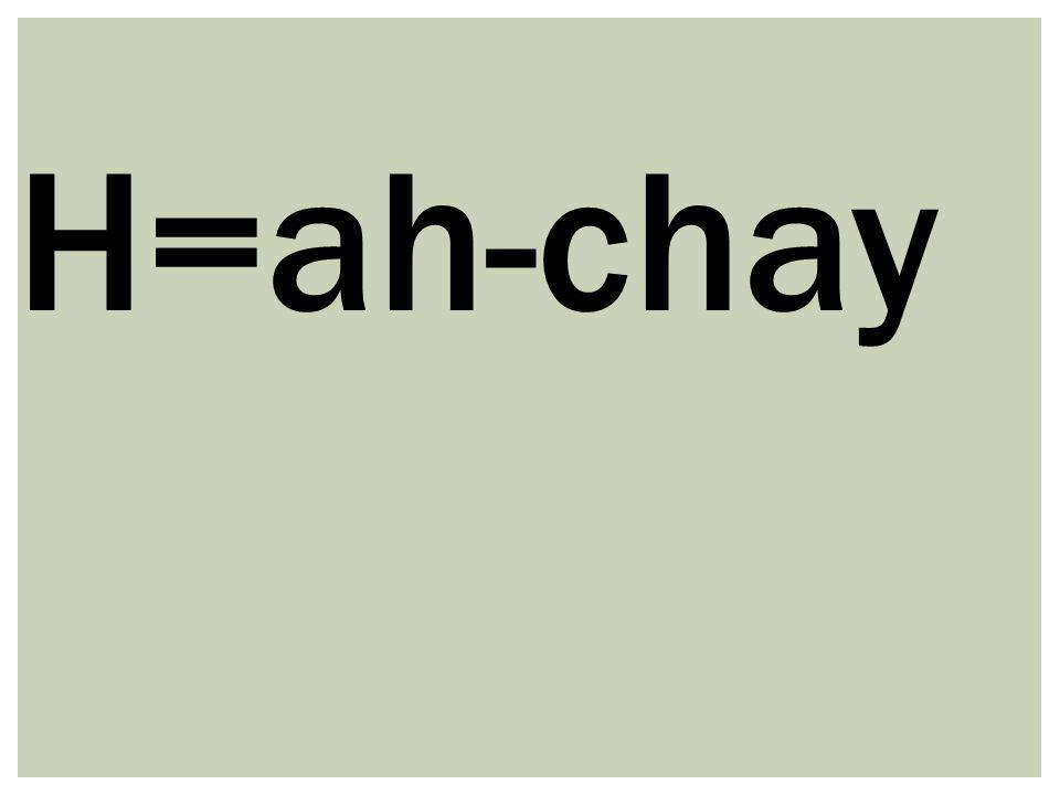 H=ah-chay
