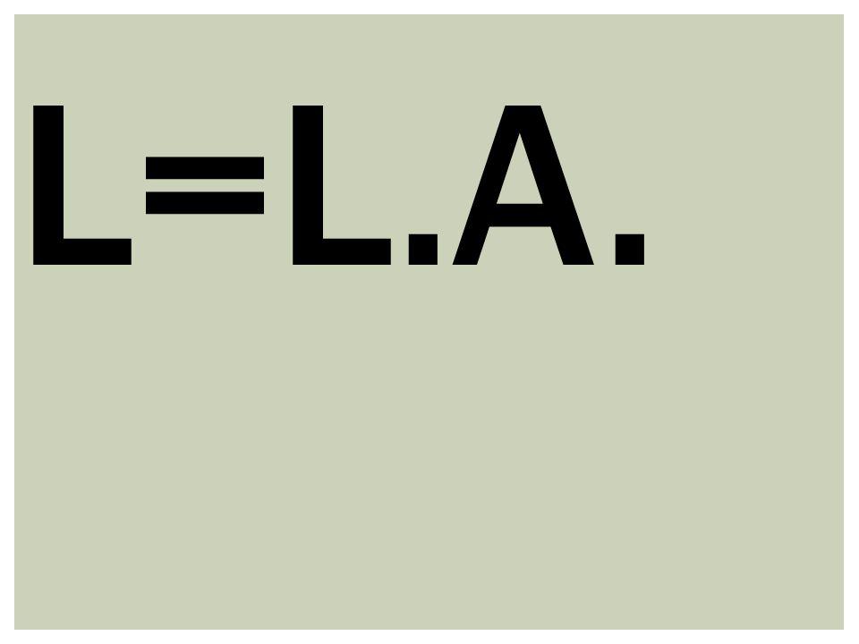 L=L.A.